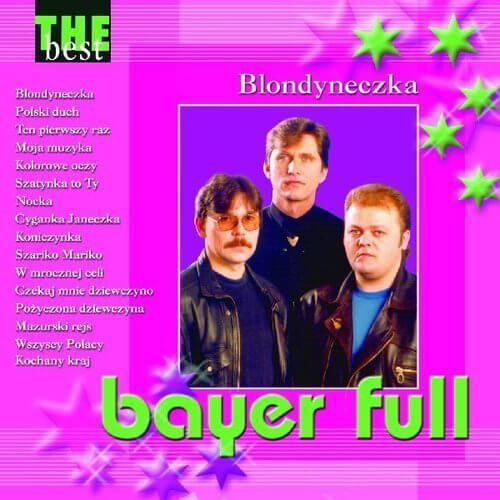 Pop, dance Płyta: Bayer Full - The Best - Blondyneczka